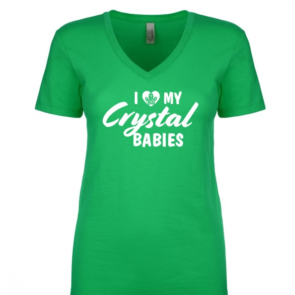 I Love My Crystal Babies - Ladies V Neck Tee